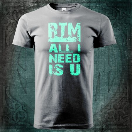 RTM All I Need Us